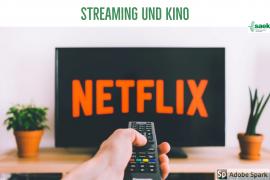 Streaming und Kino